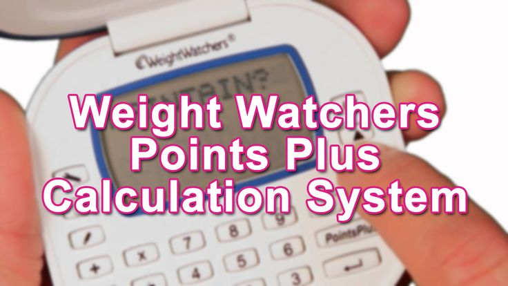 Weight Watchers Points Plus Calculation System