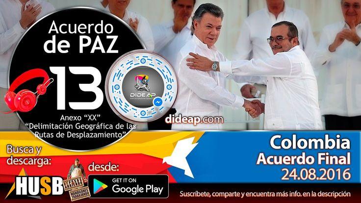 Acuerdo de Paz de Colombia en Audio Libro 13 Plebiscito 2016