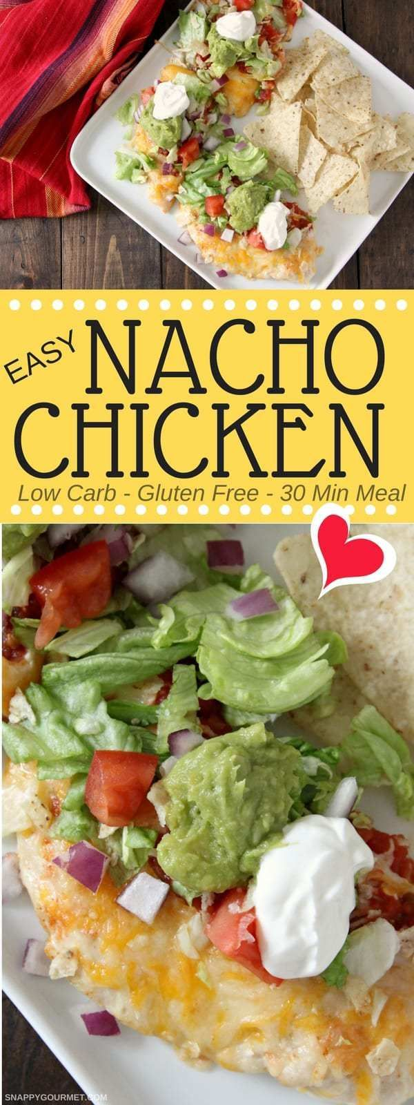 Easy Nacho Chicken - best low carb baked chicken recipe. Like loaded nachos but with chicken! Homemade 30 minute meal that is kid friendly and parent approved! #LowCarb #Chicken #CincoDeMayo #SnappyGourmet via @snappygourmet