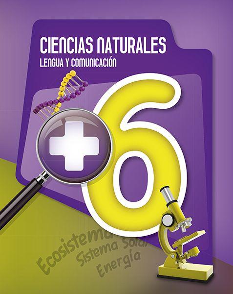 + 6 - Ciencias Naturales / Lengua y Comunicación