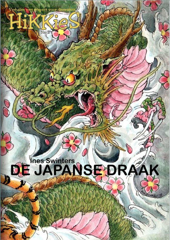 Hikkies : De Japanse draak - Ines Swinters