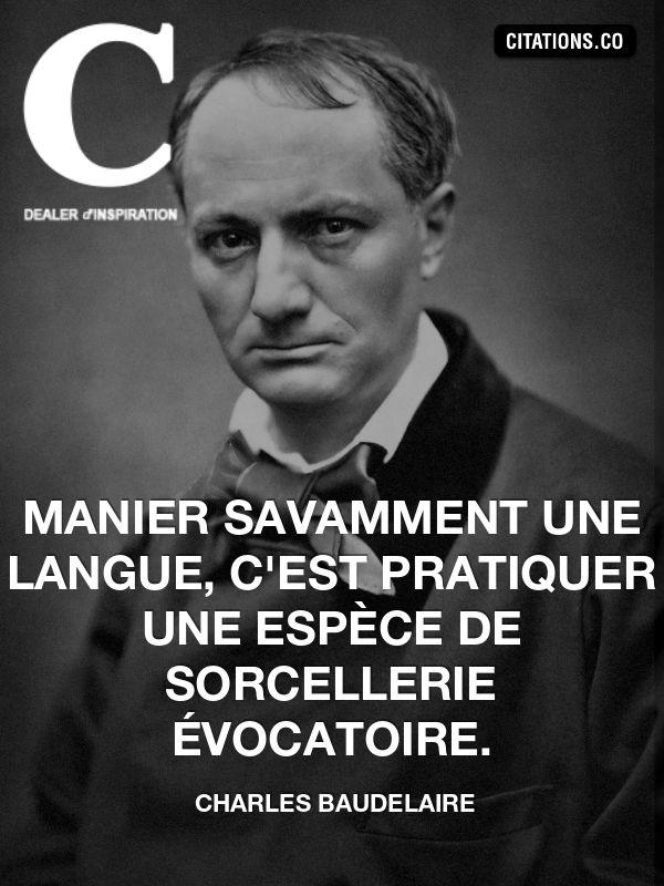 Citation de Charles Baudelaire (1821 - 1867)