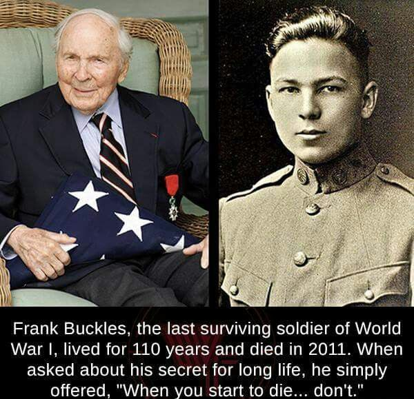 """Frank Buckles, """"When you start to die..... don't"""""""