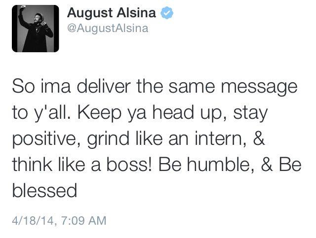 Tweet    August Alsina
