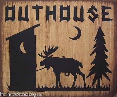 Outhouse Moose Lodge Cabin Primitive Country Distressed Wood Sign Home Decor