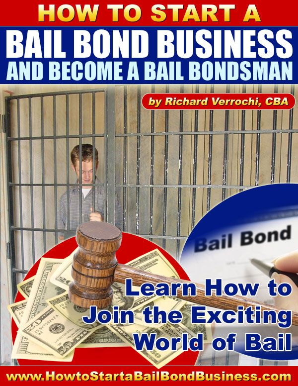 How to Start A Bail Bond Business And Become A Bail Bondsman - A Step By Step Success Formula For The Bail Bond Business.   www.digitalbookshops.com  #Business #Investing #SmallBiz #Entrepreneurship