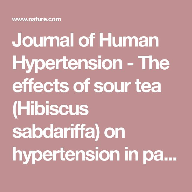 Journal of Human Hypertension - The effects of sour tea (Hibiscus sabdariffa) on hypertension in patients with type II diabetes