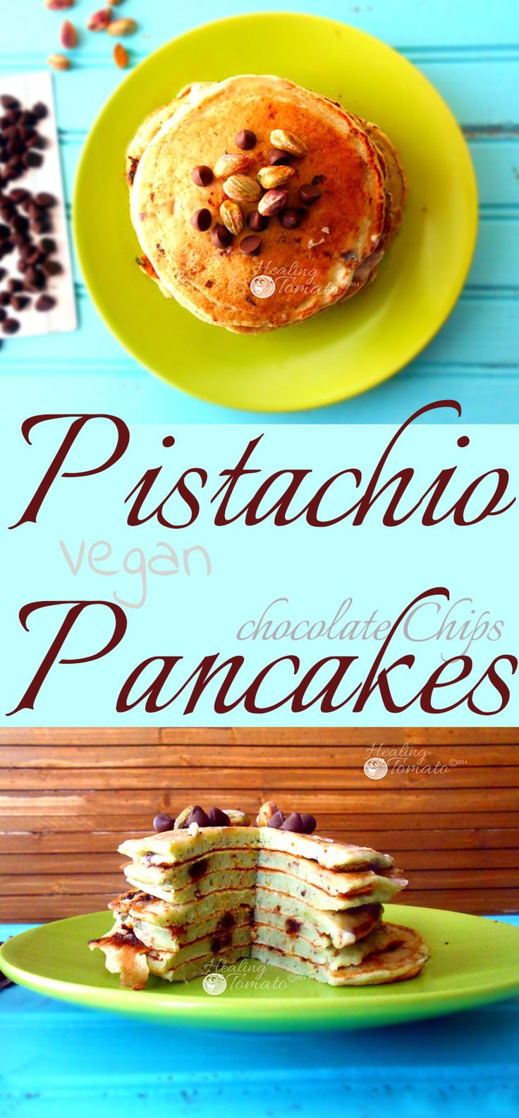Vegan pancakes made with Pistachios, Chocolate chips, Almond milk and Flax Seed meal. No Eggs, No milk. Delicious Flavors.