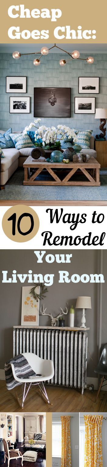 Cheap Goes Chic 10 Ways to Remodel Your Living Room  Living Room, Living Room Remodel, How to Remodel Your Living Room, Frugal Ways to Remodel Your Living Room, Cheap Home Upgrades, Inexpensive Home Decor, Cheap Home Decor.