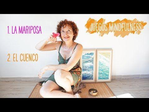 Juegos La mariposa y el cuenco: mindfulness para niños I Gemma Sánchez - YouTube