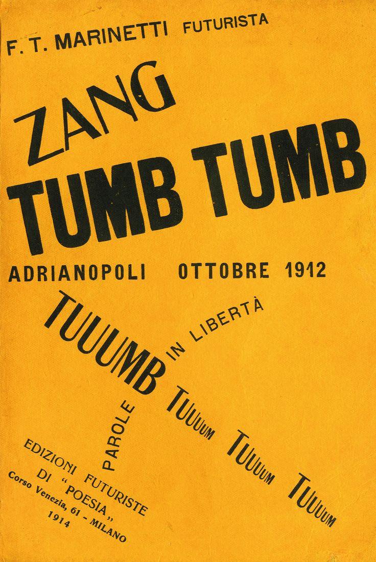 FILIPPO TOMMASO MARINETTI. Zang Tumb Tumb. 1914.