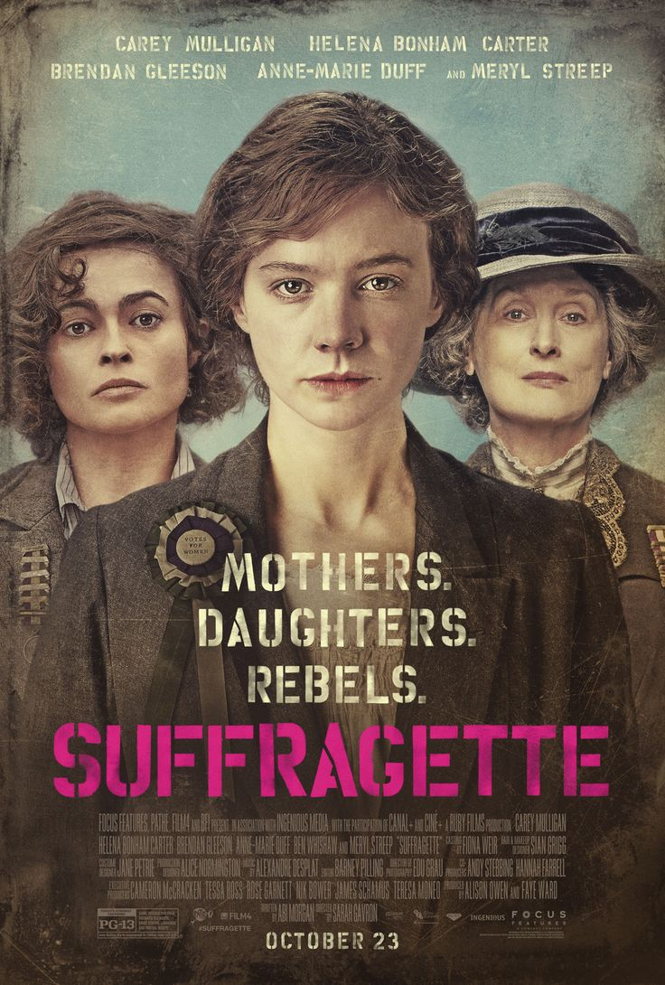 Review: 'Suffragette' Is Worth Your Vote. Suffragette movie poster featuring Helena Bonham Carter and Meryl Streep.