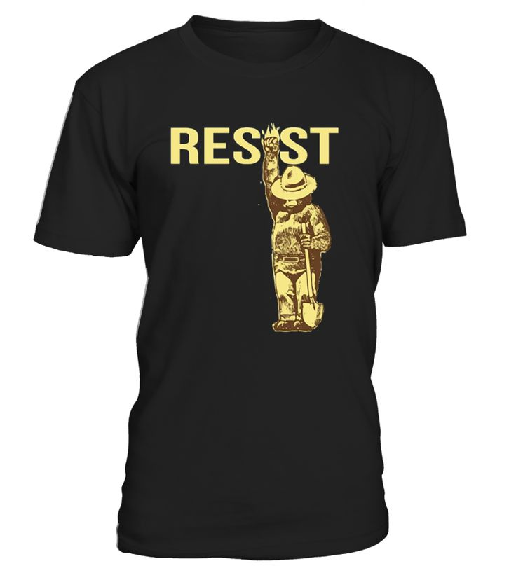 Funny National Park Resist Shirt.   Stand with the national park rangers and join the resistance. Resist!
