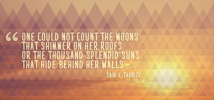 This quote is from A Thousand Splendid Suns by Khaled Hosseini. Well this quote is a quote within the book from a poem by Saib-e-Tabrizi. I just read the book, for the second time. Pretty...