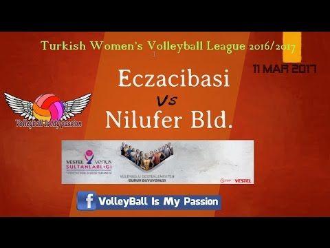 [HD]Eczacibasi 🆚 Nilufer Bld.   Turkish Women's Volleyball League 2016/2...