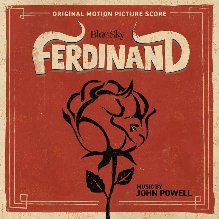 Ferdinand 2017 Original Score by John Powell
