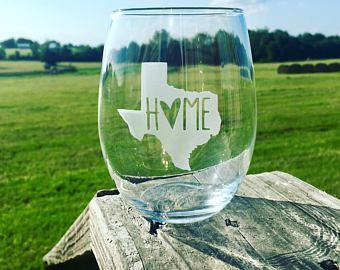 Texas Etched Wine Glass | Home | Deep In The Heart of Texas | Always a Texan | Wine Life | State Pride