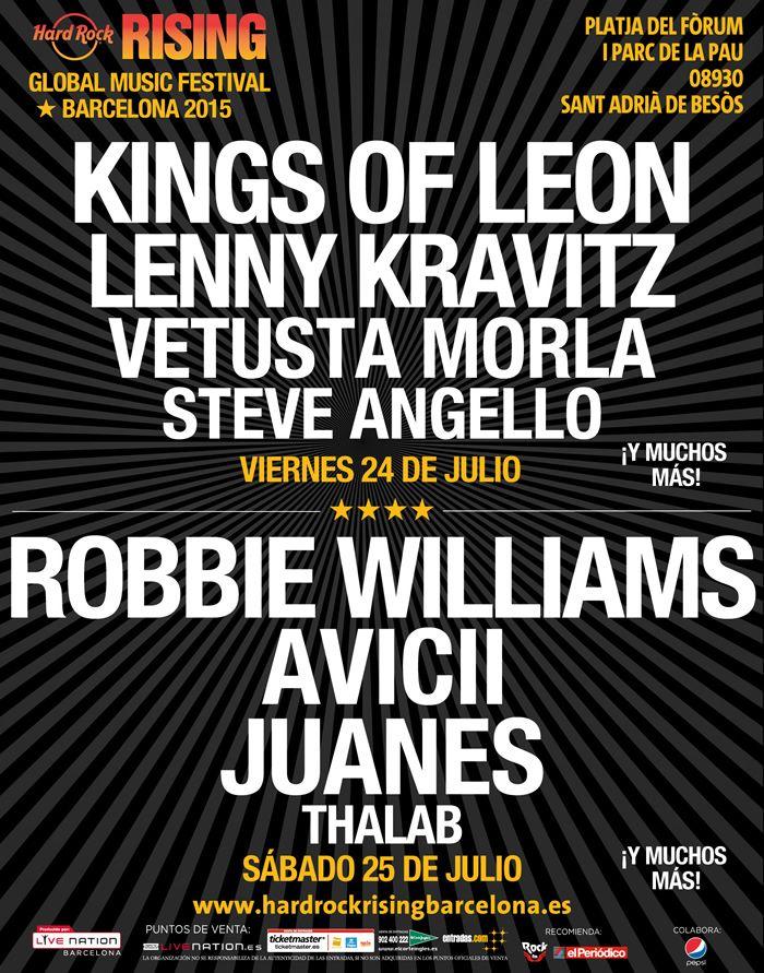 Hard Rock Rising Barcelona 2015 Robbie Williams Kings of leon Vetusta morla Juanes