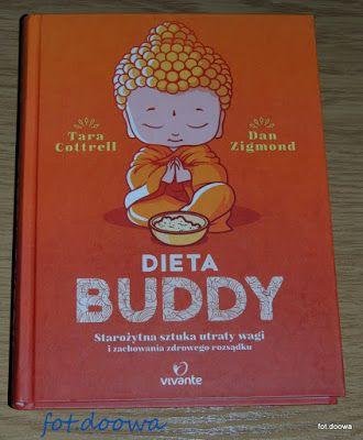 """Moje Małe Czarowanie: """"Dieta Buddy Starożytna sztuka utraty wagi i zacho..."""