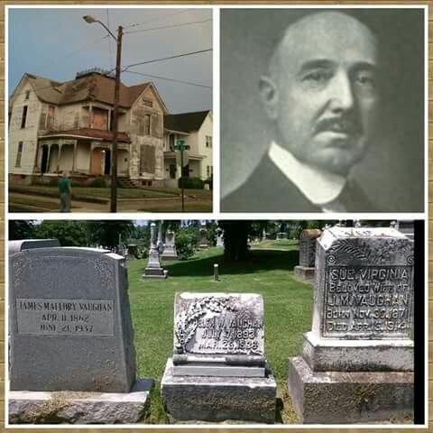Vaughan Home Owensboro & where he was buired .Owensboro Ky