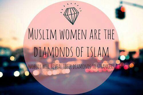 Quotes About Dimonds : Quotes About Dimonds : Womens are diamonds of islam