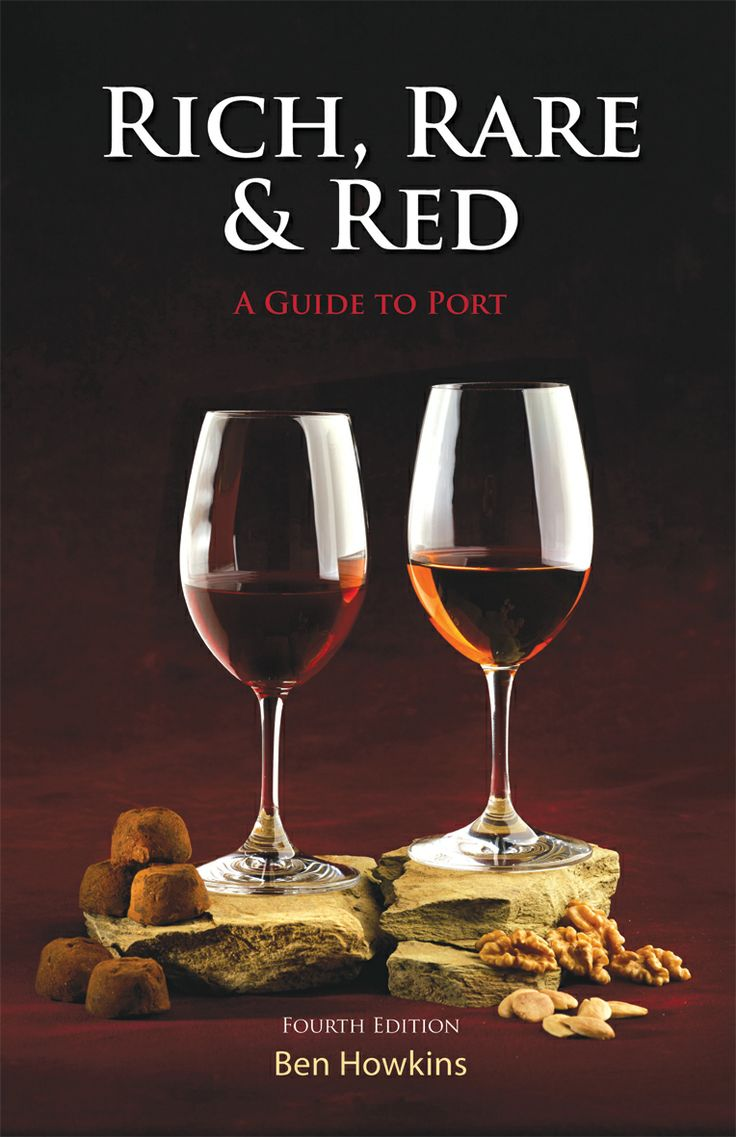 Rich, Rare & Red by Ben Howkins | Quiller Publishing. England's authority on port wine for more than 20 years, Howkins provides the 4th edition of his best selling book on the subject. #port #wine #expert #guide #drink #alcohol