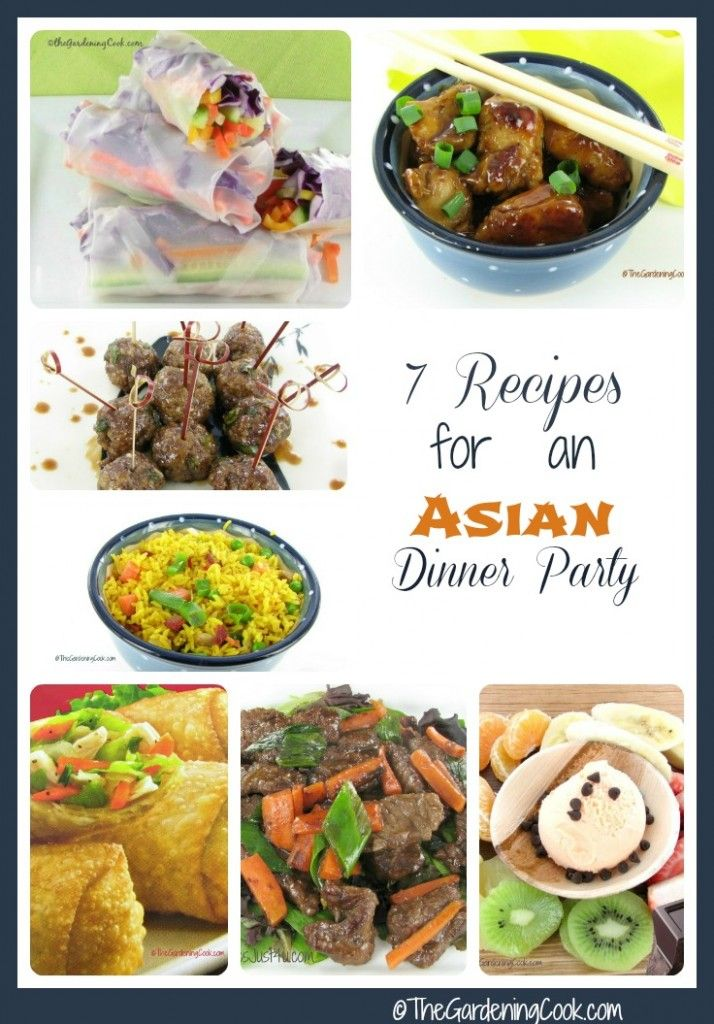7 Asian Dinner party recipes - see them all http://thegardeningcook.com/eco-friendly-asian-dinner-party/