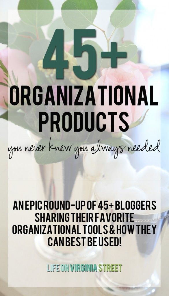 45+ Organizational Products you never knew you always needed! from Life On Virginia Street