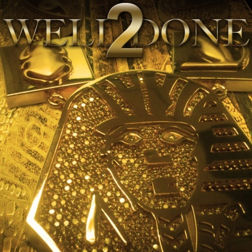 Tyga - Well Done 2 (mixtape) (2011)