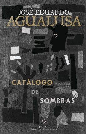 CATÁLOGO DE SOMBRAS, a novel by José Eduardo Agualusa | Portuguese Edition from Quetzal Editores| Edición Portuguesa de Quetzal Editores