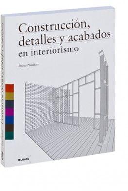 Construcción, detalles y acabados en interiorismo / Plunkett, Drew. En la biblioteca: http://biblio.uah.es/uhtbin/cgisirsi/LTr/SIRSI/0/5?searchdata1=^C632656 +Info: http://www.blume.es/interiorismo-y-decoracion/41-construccion-detalles-y-acabados-en-interiorismo-9788498015218.html