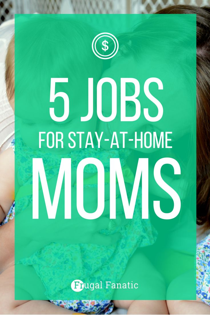 best ideas about stay at stay at home baby 5 stay at home mom jobs