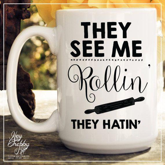 They See Me Rollin' They Hatin' // 15 oz Coffee Mug by HeyShabbyMe