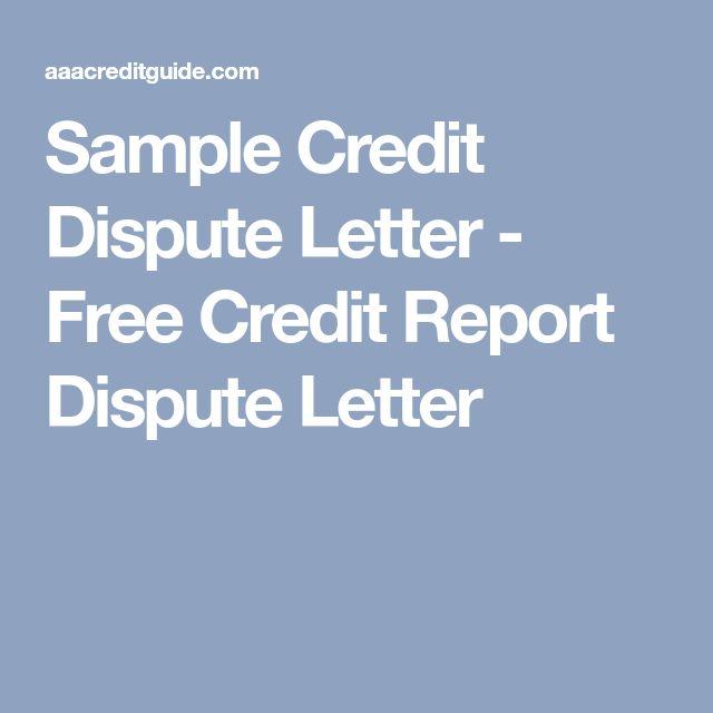 Sample Credit Dispute Letter  Free Credit Report Dispute Letter