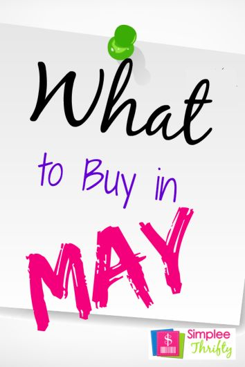 What To Buy In May 2014