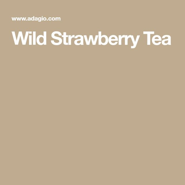 Wild Strawberry Tea