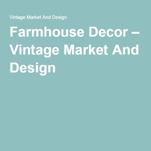 Farmhouse Decor Vintage Market And Design Wholesaler