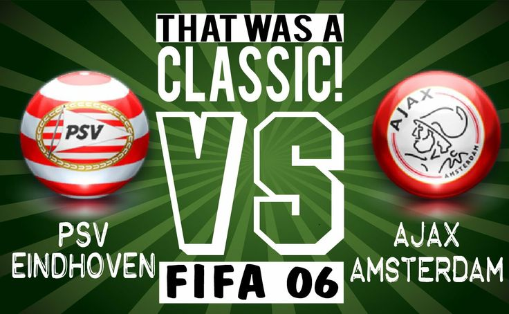 Ajax vs PSV is the another classic, this time we're going Fifa 06. Crazy game a lot of goals!