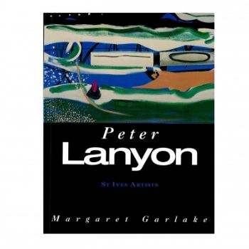 St Ives Artists: Peter Lanyon Book: The Tate St Ives series explores the life and work of major artists associated with St Ives in the twentieth century. Peter Lanyon portrayed the St Ives landscape in constructions and near-abstract paintings, while his later work moved on to Abstract Expressionism.