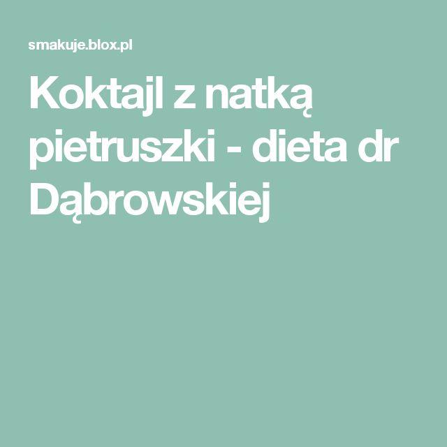 Koktajl z natką pietruszki - dieta dr Dąbrowskiej