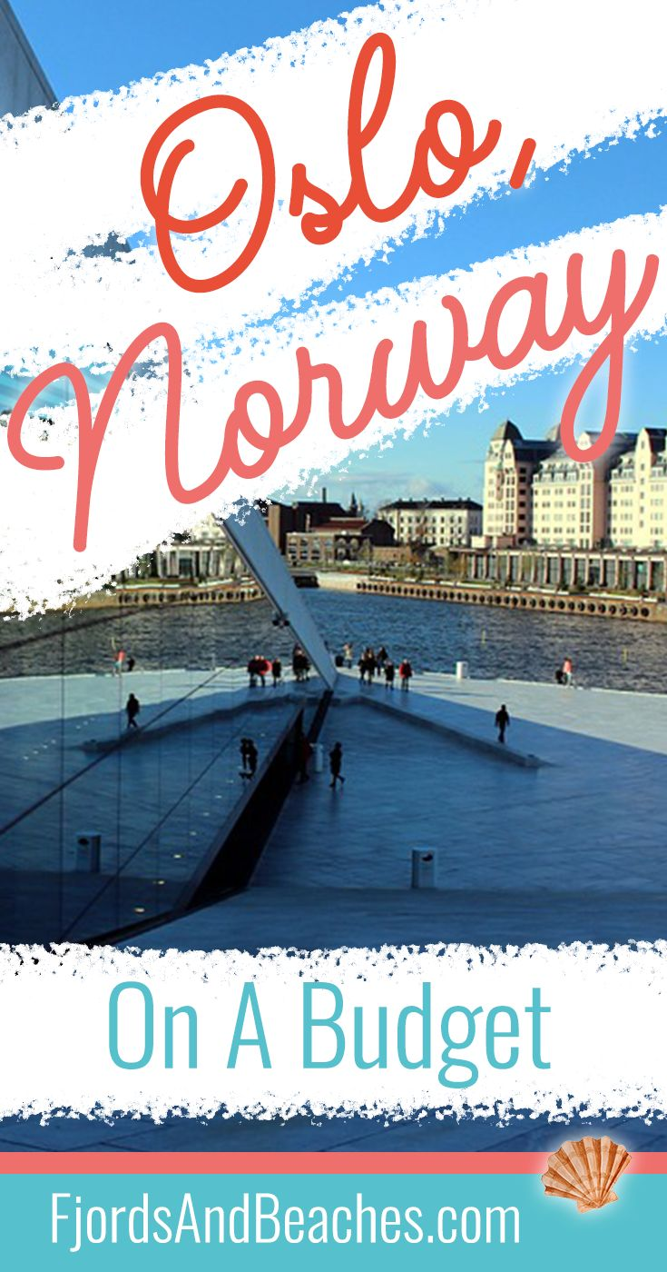 Visiting Oslo, Norway on a budget, Oslo on a budget, Norway on a budget, #Oslo #Norway, Visit Norway, #BudgetTravel #Travel Budget travel tips