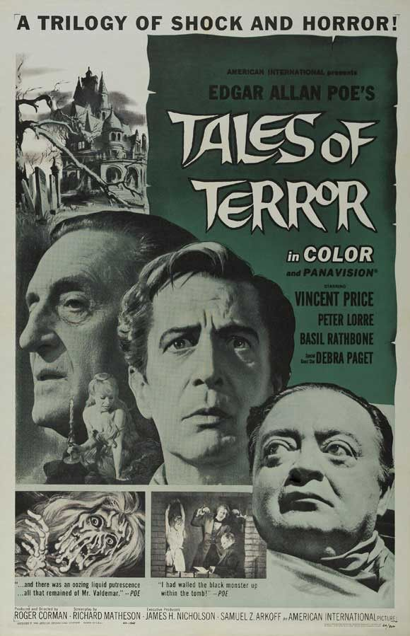 Tales Of Terror (1962) This triple treat of terror is a three-episode blood-dripping package that includes murder, necrophilia, dementia, live burials, open tombs, exhumation, resurrection, zombies an