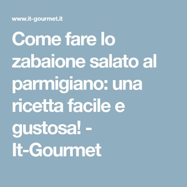 Come fare lo zabaione salato al parmigiano: una ricetta facile e gustosa! - It-Gourmet