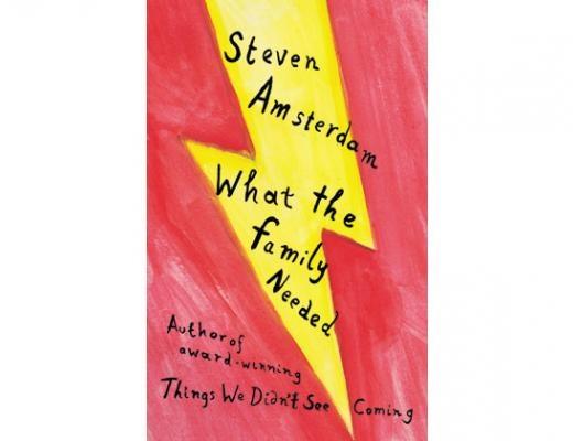 Steven Amsterdam - What the Family Needed.