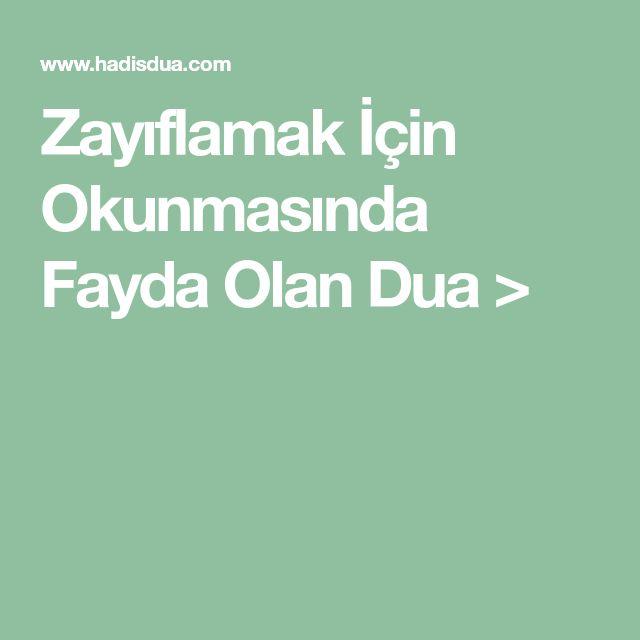 Zayıflamak İçin Okunmasında Fayda Olan Dua >