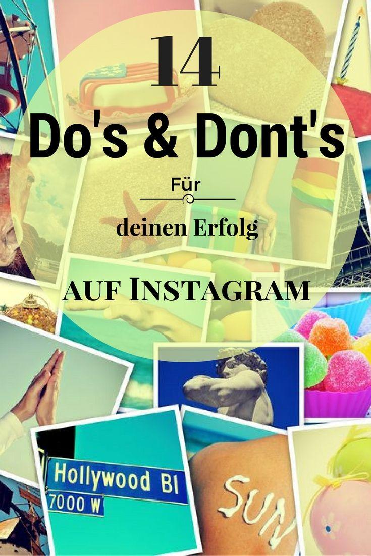 14 Do's und Don'ts für deinen Erfolg auf Instagram #instagram #socialmedia #erfolg