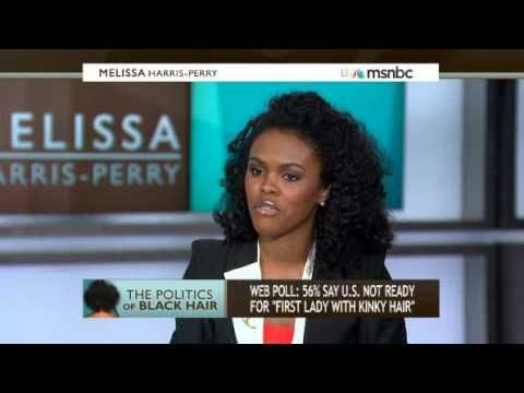 "Melissa Harris Perry- The Politics of Black Hair  ""It seems like you're making a statement, even when you're not making a statement."""
