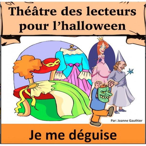 L'halloween Pièce de Théâtre: Je me déguise