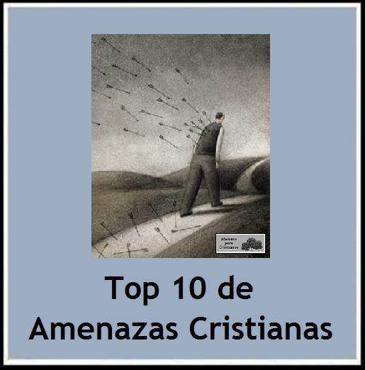 Ateismo para Cristianos.: Top 10 de Amenazas Cristianas.  http://ateismoparacristianos.blogspot.com/2014/10/top-10-de-amenazas-cristianas.html