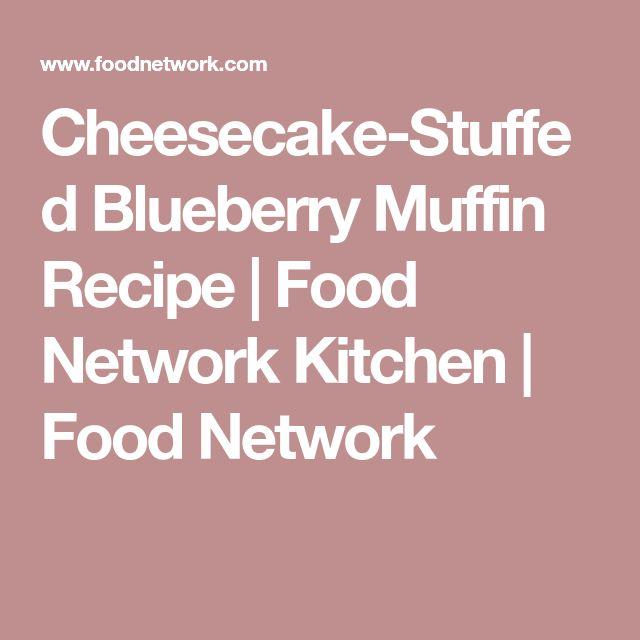 Cheesecake-Stuffed Blueberry Muffin Recipe   Food Network Kitchen   Food Network